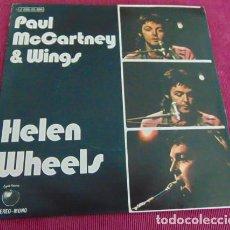 Discos de vinilo: PAUL MCCARTNEY & WINGS – HELEN WHEELS / COUNTRY DREAMER - SINGLE. Lote 140256430