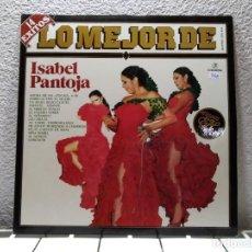 Discos de vinilo: ISABEL PANTOJA. Lote 140262706