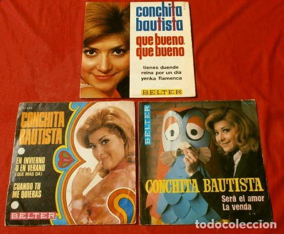 CONCHITA BAUTISTA (LOTE 3 DISCOS) QUE BUENO, QUE BUENO - SERA EL AMOR - EN INVIERNO O EN VERANO (Música - Discos de Vinilo - EPs - Flamenco, Canción española y Cuplé)