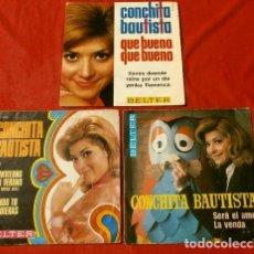 Discos de vinilo: CONCHITA BAUTISTA (LOTE 3 DISCOS) QUE BUENO, QUE BUENO - SERA EL AMOR - EN INVIERNO O EN VERANO. Lote 140274262