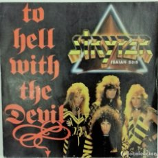 Discos de vinilo: STRYPER– TO HELL WITH THE DEVIL / THE WAY- SG- ED. ESPAÑOLA- 1986. Lote 140281046