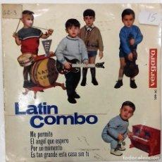 Discos de vinilo: LATIN COMBO- ME PERMITE / EL ANGEL QUE ESPERO / EP- ED. ESPAÑOLA- 1964. Lote 140288990
