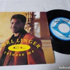 Discos de vinilo: CARL LINGER. RELEASE ME.. Lote 140293626