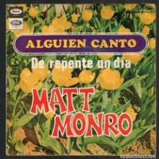 Discos de vinilo: MATT MONRO. ALGUIEN CANTO CSL 2318 CAPITOL RECORDS ODEÓN 1968 DISCO. Lote 140294162