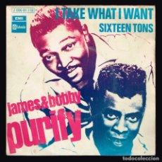 Discos de vinilo: JAMES & BOBBY PURIFY. I TAKE WHAT I WAN J 006-09.118 EMI STATESIDE 1970 DISCO. Lote 140305366