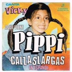 Discos de vinilo: VICKY CANTA EN ESPAÑOL. AQUI VIENE PIPPI CALZASLARGAS MO 1493 COLUMBIA 1975 DISCO. Lote 140308834