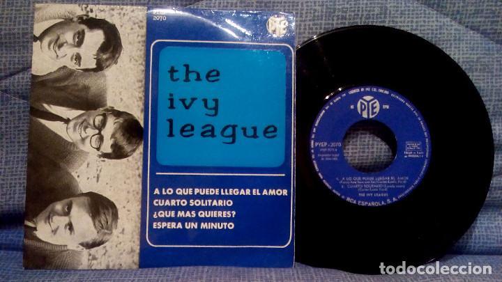 THE IVY LEAGUE - A LO QUE PUEDE LLEGAR EL AMOR + 3 - EDICION ESPAÑOLA - PYE 1965 ESTADO COMO NUEVO (Música - Discos de Vinilo - EPs - Pop - Rock Extranjero de los 50 y 60)