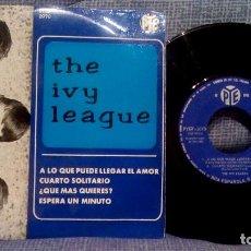 Discos de vinilo: THE IVY LEAGUE - A LO QUE PUEDE LLEGAR EL AMOR + 3 - EDICION ESPAÑOLA - PYE 1965 ESTADO COMO NUEVO. Lote 140314766