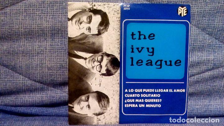 Discos de vinilo: THE IVY LEAGUE - A LO QUE PUEDE LLEGAR EL AMOR + 3 - EDICION ESPAÑOLA - PYE 1965 ESTADO COMO NUEVO - Foto 3 - 140314766