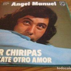 Discos de vinilo: ANGEL MANUEL - POR CHIRIPAS ************** RARO SINGLE RUMBA 1975 IMPECABLE. Lote 140317882