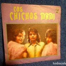 Discos de vinilo: LOS CHICHOS- MAMI-. Lote 140337938