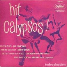Discos de vinilo: EP HIT CALYPSOS¡ CAPITOL 1 852 FRANCIA NAT KING COLE ANDREW SISTERS STAN KENTON LORD FLEA. Lote 140365786