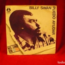 Discos de vinilo: BILLY SWAN -- PUEDO AYUDAR / COMPORTAMIENTOS DE UNA MUJER ENAMORADA, MONUMENT, 1974.. Lote 140367786