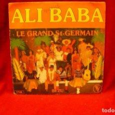 Discos de vinilo: BEZU ET LE GRAND ST GERMAIN -- ALI BABA / ALI BABA INSTRUMENTAL, TNR, FRANCIA.. Lote 140368602