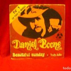 Discos de vinilo: DANIEL BOONE -- BEAUTIFUL SUNDAY / TRULY JULIE, PENNY FARTHING, 1972.. Lote 140372182