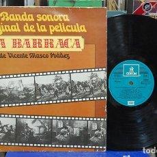 Discos de vinilo: BSO, LA BARRACA. EMI-ODEON 1979, REF. 10 C 062-021 648. LP. Lote 140374738
