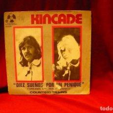 Discos de vinilo: KINCADE -- DIEZ SUEÑOS POR UN PENIQUE / COUNTING TRAINS, PENNY FARTHING, 1973.. Lote 140378882
