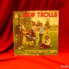 Discos de vinilo: NEW TROLLS -- IT'S DOWNTOWN / I CANT SEE THE RAIN, EMI ODEON, 1978.. Lote 140379786