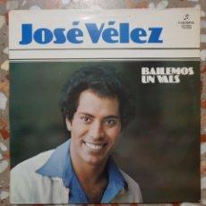 Discos de vinilo: LP JOSE VELEZ BAILEMOS UN VALS. Lote 140387170