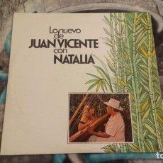 Discos de vinilo: JUAN VICENTE TORREALBA – LO NUEVO DE JUAN VICENTE CON NATALIA - COLIBRÍ – LPC - 10015 - 1981. Lote 140390970