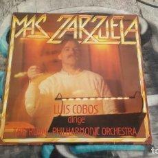 Discos de vinilo: LUIS COBOS & THE ROYAL PHILHARMONIC ORCHESTRA – MAS ZARZUELA - CBS – S 26569 - 1985. Lote 140391974