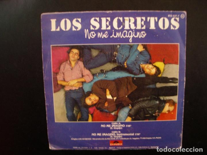 Discos de vinilo: LOS SECRETOS- NO ME IMAGINO. SINGLE. - Foto 2 - 140399306