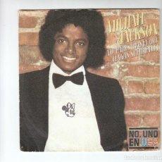 Discos de vinilo: MICHAEL JACKSON: MUY NUEVO-OFERTA- DISCO 45. Lote 140401070