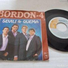 Discos de vinilo: BORDON- 4. SEVILLA QUEMA.. Lote 140402754