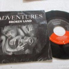 Discos de vinilo: THE ADVENTURES. BROKEN LAND. Lote 140407994