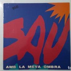 Discos de vinilo: MAXI / SAU / AMB LA MEVA OMBRA. Lote 140409370
