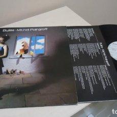 Discos de vinilo: BULLES ,MICHEL POLNAREFF-DISC AZ- MADE IN FRANCE- 1981- . Lote 140414118