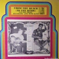 Discos de vinilo: ELVIS PRESLEY - FROM THE BEACH TO BAYOU - LP EDITADO EN USA.. Lote 140416810