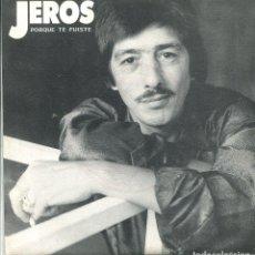 Discos de vinilo: JEROS / PORQUE TE FUISTE / VIVO FELIZ (SINGLE PROMO 1990). Lote 140421386