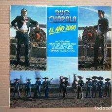 Discos de vinilo: DUO CHAPALA-EL AÑO 2000 LP . Lote 140425418