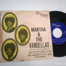 Discos de vinilo: SINGLE-MARTHA & THE VANDELLAS-I´M READY FOR LOVE-1966-SPAIN-. Lote 140430650