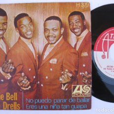 Discos de vinilo: ARCHIE BELL & THE DRELLS - 45 SPAIN PS- MINT * I CAN'T STOP DANCING / YOU' RE SUCH A BEAUTIFUL CHILD. Lote 140431630