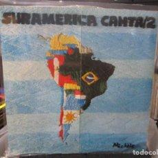 Discos de vinilo: SURAMERICA CANTA 2 LP. Lote 140441278