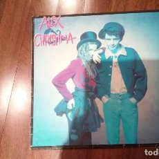 Discos de vinilo: ALEX & CHRISTINA.LP. Lote 140446934