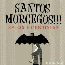 Discos de vinilo: SANTOS MORCEGOS!!! – RAIOS E CENTOLAS SURF. Lote 140449782