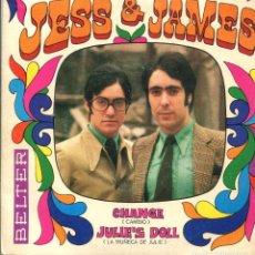 Discos de vinilo: JESS & JAMES / CHANGE / JULIE'S DOLL (SINGLE 1969). Lote 140454906