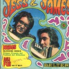 Discos de vinilo: JESS & JAMES / BLEEDING ROSES (FESTIVAL DEL ATLANTICO) / ASI FUE (SINGLE 1969). Lote 140454998
