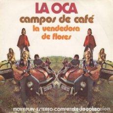 Discos de vinilo: LA OCA - CAMPOS DE CAFE - SINGLE DE VINILO FUNK SOUL. Lote 140469518