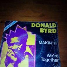 Discos de vinilo: DONALD BYRD. MAKIN´IT. WE´RE TOGETHER. MRV. Lote 140469658