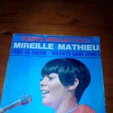 Discos de vinilo: MIREILLE MATHIEU. PARIS EN COLERE. SOLDATS SANS ARMES. TEMS DE LA PELICULA ARDE PARIS. MRV. Lote 140470778