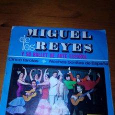 Discos de vinilo: MIGUEL DE LOS REYES. Y SU BALLET DE ARTE ESPAÑOL. CINCO FAROLAS. NOCHES BONITAS DE ESPAÑA. BRV. Lote 140471778