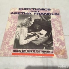 Discos de vinilo: EURYTHMICS Y ARETHA FRANKLIN -SISTERS ARE DOIN' IT FOR THEMSELVES- (1985) SINGLE. Lote 140485926