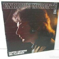 Discos de vinilo: ENRIQUE MORENTE. CANTES ANTIGUOS DEL FLAMENCO. LP VINILO. HISPAVOX 1983. VER FOTOGRAFIAS. Lote 140487774