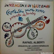 Discos de vinilo: INVITACION A UN VIAJE SONORO/RAFAEL ALBERTI - CON DEDICATORIA MANUSCRITA DE RAFAEL ALBERTI . Lote 140490314