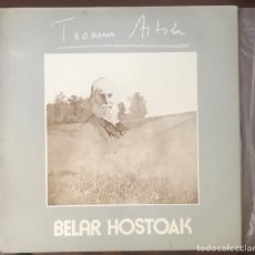 """Disques de vinyle: TXOMIN ARTOLA """"BELAR HOSTOAK"""" ORIGINAL XOXOA 1978 FOLK PROG. Lote 140493222"""
