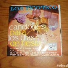 Discos de vinilo: LOS TICO-TICO. CANCIONES PARA LOS DIAS DE FIESTA. EP. ZAFIRO, 1968. Lote 140508138